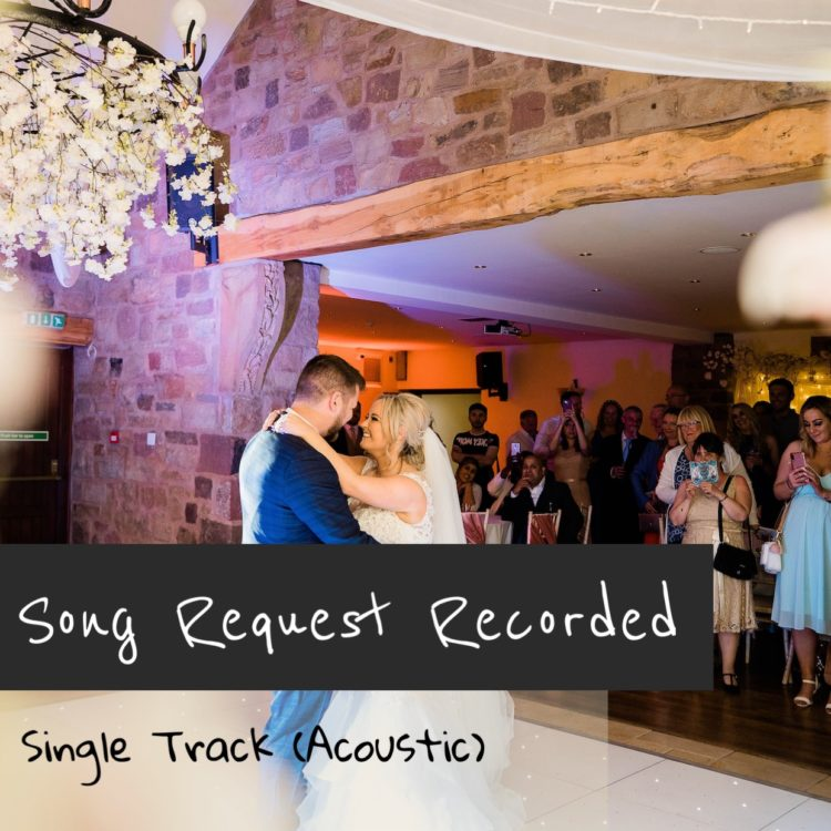 Song Request Recorded (Single Instrument – Acoustic)